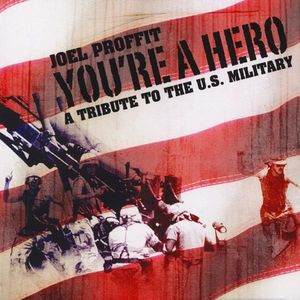 You're a Hero: A Tribute to the Us Military