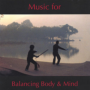 Music for Balancing Body & Mind
