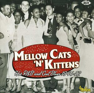Mellow Cats N Kittens-Hot R&B Cool Blue /  Various [Import]