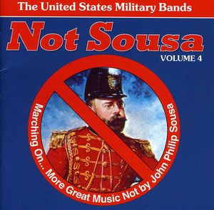 Not Sousa & Marching on 4