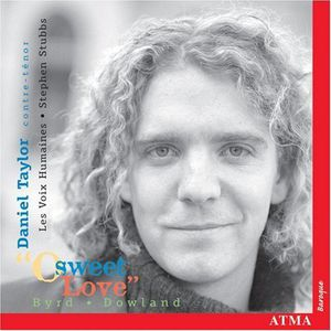 O Sweet Love: Songs of Byrd & Dowland