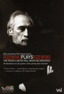 Rzewski Plays Rzewski: People United Will Never Be Defeated