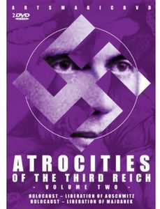 Atrocities of the Third Reich Volume Two