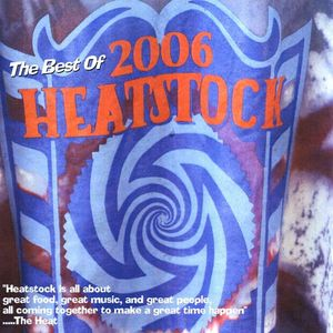 Best of Heatstock 06 /  Various