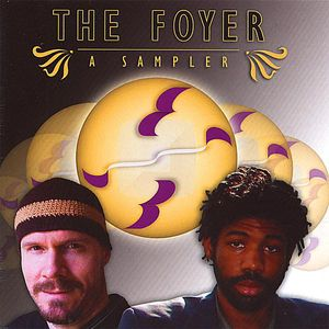 Foyer: A Sampler