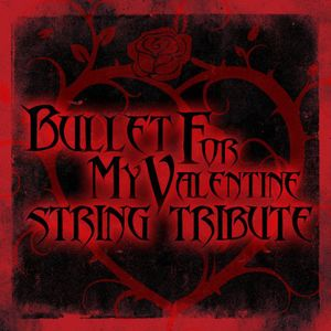 Bullet for My Valentine String Tribute /  Various