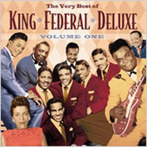 Very Best of King Federal Deluxe 1 /  Various