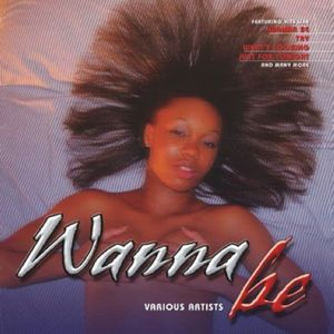 Wanna Be /  Various