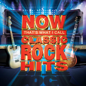 Now Classic Rock Hits /  Various