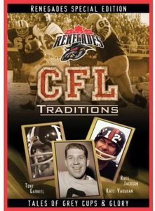 CFL Traditions: Ottawa Renegades [Import]
