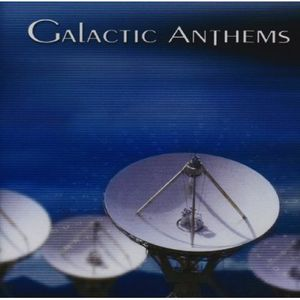 Galactic Anthems