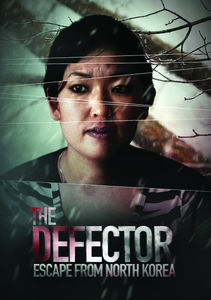 Defector: Escape from North Korea