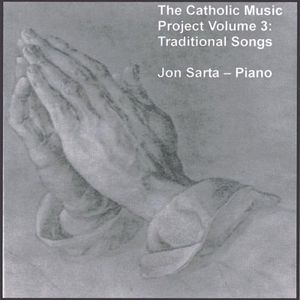 Catholic Music Project: Traditional Songs 3