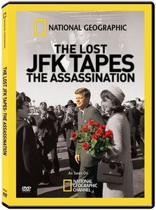 Lost JFK Tapes: The Assassination