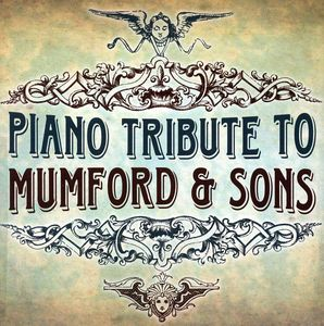 Piano Tribute to Mumford & Sons /  Various
