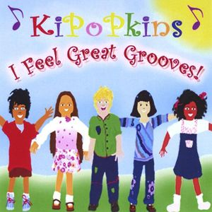 Kipopkins I Feel Great Grooves!