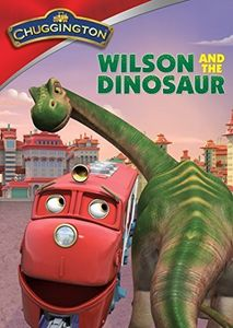 Chuggington: Wilson & the Dinosaur
