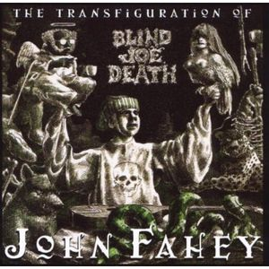 Transfiguration of Blind Joe Death [Import]