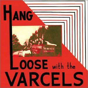 Varcels : Hang Loose with the Varcels