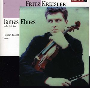 James Ehnes Plays Kreisler