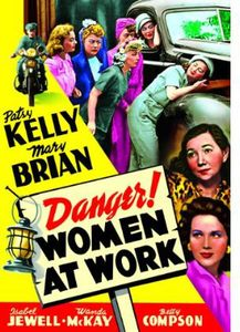 Danger Women at Work