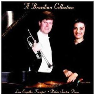Brazilian Collection: Music for Trumpet & Piano