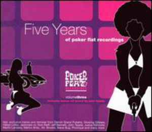 Presents Poker Flat 3: Five Years of Poker Flat