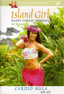 Island Girl Dance Fitness Workout: Cardio Hula