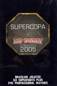 Supercopa: Rip Dorey Submission 2005