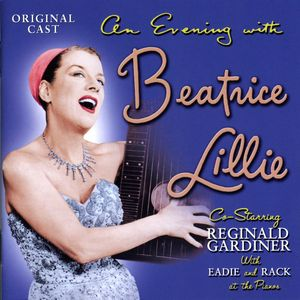 Evening with Beatrice Lillie