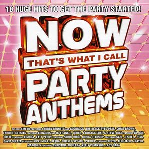 Now That's What I Call Party Anthems /  Various