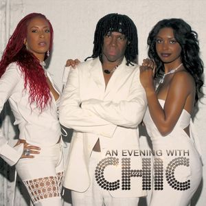 An Evening with Chic
