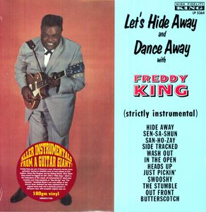 Let's Hide Away & Dance Away with Freddie King