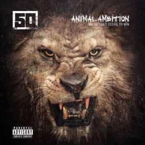 Animal Ambition: An Untamed Desire to Win [Explicit Content]