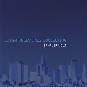 Los Angeles Jazz Collective Sampler 1