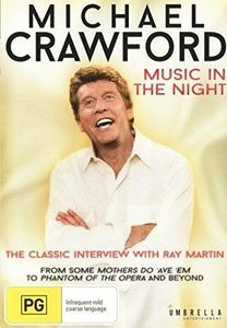 Michael Crawford Music in the Night