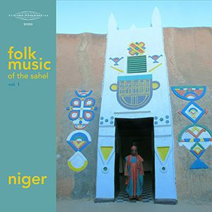 Folk Music of the Sahel 1: Niger /  Various