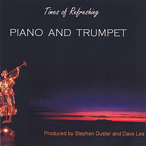 Times of Refreshing-Piano & Trumpet