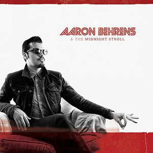 Aaron Behrens & the Midnight Stroll