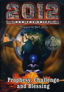 2012 & the Shift-Prophesy Challenge & Blesssing