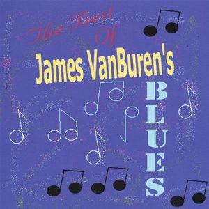 Best of James Van Burens Blues