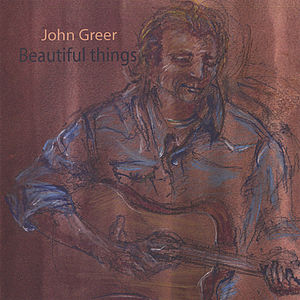 Greer, John : Beautiful Things