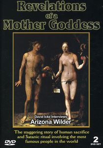David Icke: Revelations of a Mother Goddess
