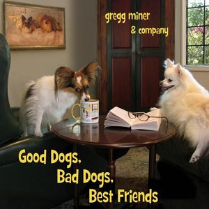 Good Dogsbad Dogsbest Friends