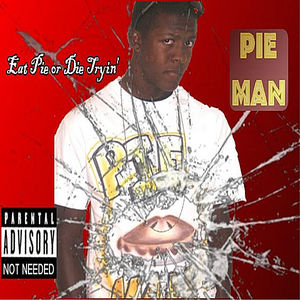 Eat Pie or Die Tryin'