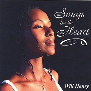 Songs for the Heart By Will Henry