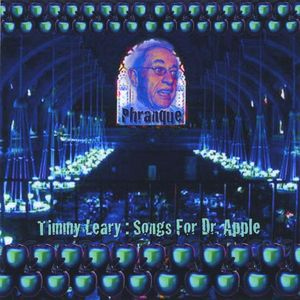 Timmy Leary : Songs for Dr. Apple