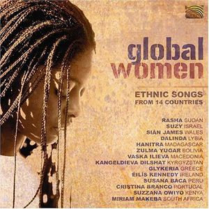 Global Women: Ethnic Songs 14 Countries /  Various