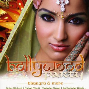 Bollywood Party: Bhangra & More /  Various