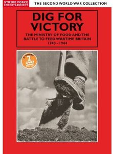 Dig for Victory: Ministry of Food & the Battle to [Import]